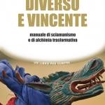 DIVERSO E VINCENTE - Seminario con Selene Calloni Williams a Roma