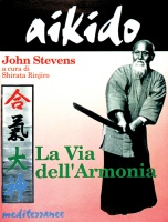 Aikido - La via dell'Armonia