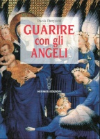 Guarire con gli Angeli
