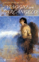 In viaggio con l'Arcangelo