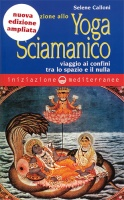 iniziazione-yoga-sciamanico-libro-calloni-williams