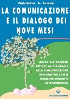 Comunicazione e dialogo dei 9 mesi