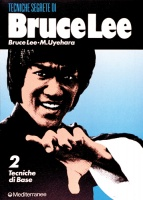 Tecniche Segrete di Bruce Lee - Tecniche di Base Vol. 2°